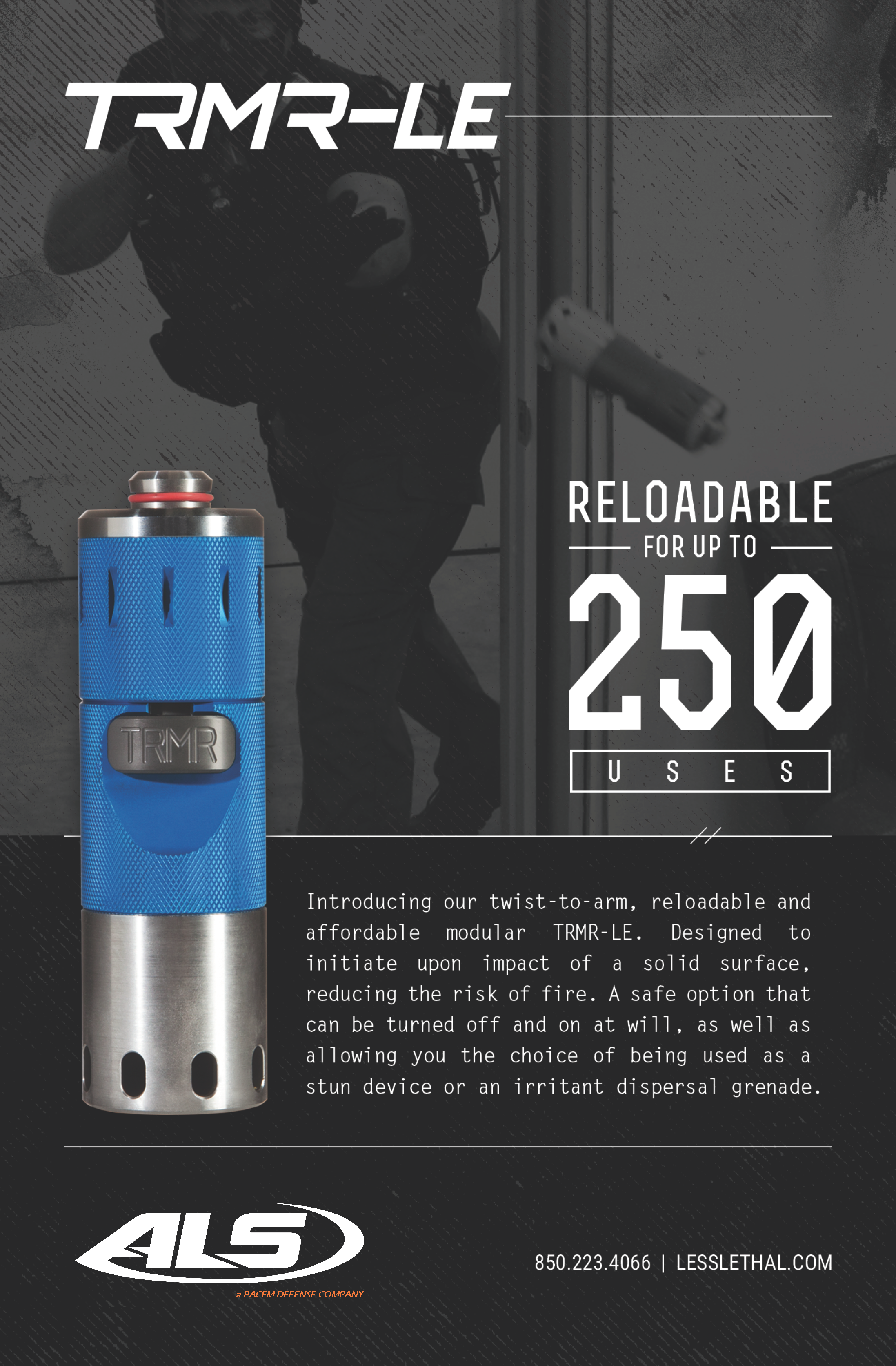 ALS TRMR-LE A Safe Less Lethal Option Stun Device Dispersal Grenade